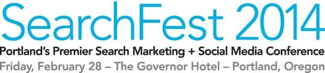 Top 14 Reasons to Buy Your 2014 SearchFest Tickets in 2013