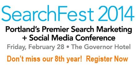 SearchFest 2014 - Register Now