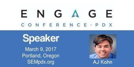 AJ Kohn - SEMpdx Engage 2017 Speaker