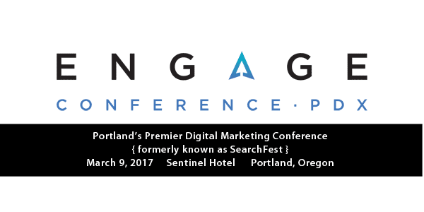 Top 11 Reasons to Attend Portland's Engage Conference 2017