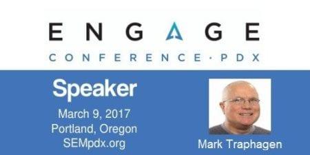 Mark Traphagen - SEMpdx Engage 2017 Speaker