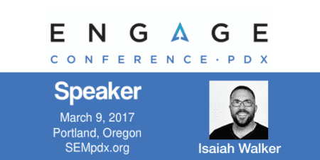 Isaiah Walker - Engage Conference 2017 Speaker