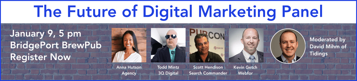 Future of Digital Marketing Panel - January 9, 2018