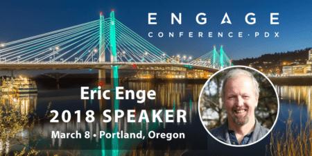 Engage 2018 Speaker - Eric Enge