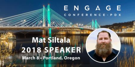 Engage 2018 Speaker - Mat Siltala