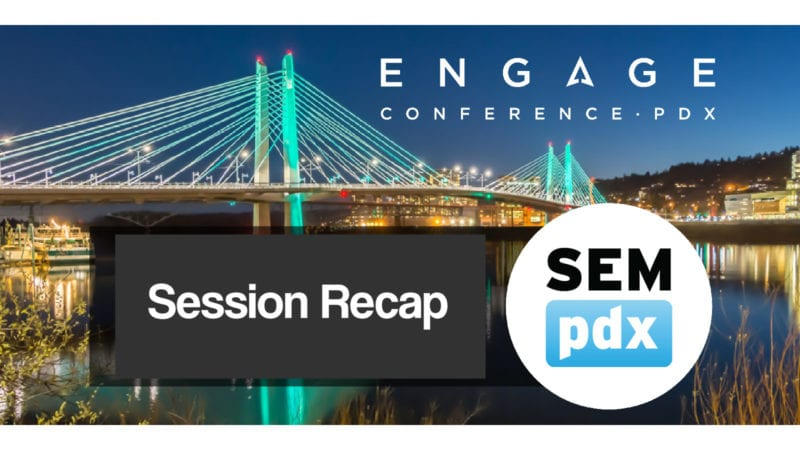 Changing Face of Search | Engage Session Recap