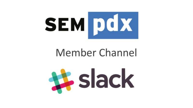 Join the SEMpdx Slack Channel