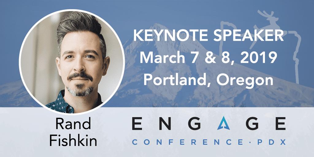 Engage 2019 Keynote Interview:  Rand Fishkin