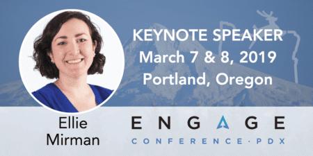 Engage 2019 Keynote Speaker - Ellie Mirman - March 7 & 8 in Portland, Oregon