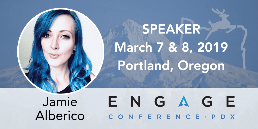 Engage 2019 Mini-Interview: Jamie Alberico