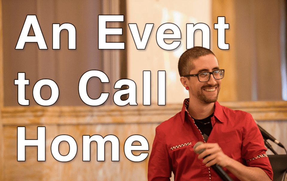 Engage: An Event to Call Home
