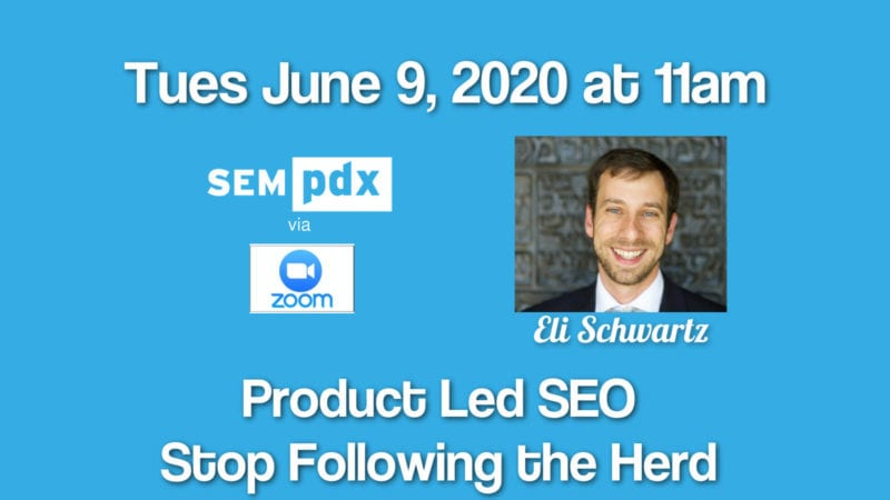 SEO with Eli Schwartz Tues June 9