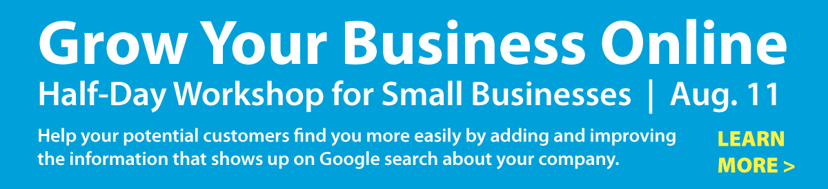Grow Your Business Online - Half-day SEMpdx Workshop for Small Businesses, August 11, 2015