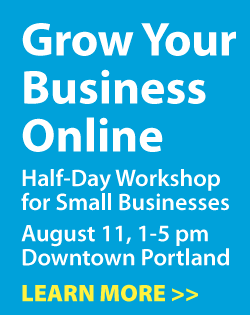 Get Your Business Online - SEMpdx Workshop for Small Businesses - August 11, 2015