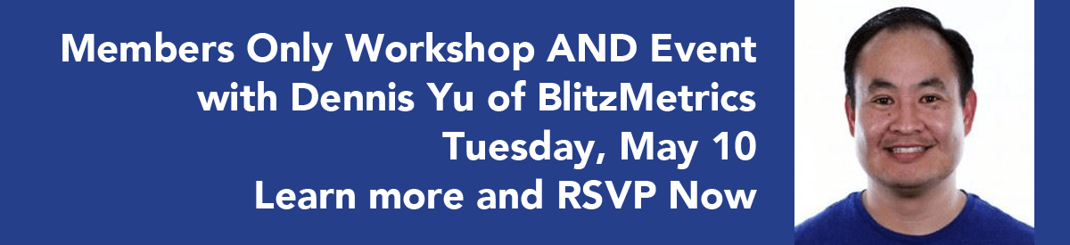 May 2016 Members Only Worksop and Event with Dennis Yu
