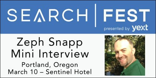 SearchFest 2016 Mini-Interview:  Zeph Snapp